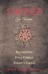 Sweep: Reckoning, Full Circle, and Night's Child: Volume 5 - Cate Tiernan