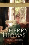Acuerdos privados (Private Arrangements) - Sherry Thomas