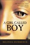 A Girl Called Boy - Belinda Hurmence