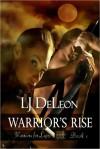 Warrior's Rise (Warriors For Light, #1) - L.J. DeLeon