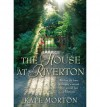 [(The House at Riverton)] [Author: Kate Morton] published on (July, 2007) - Kate Morton