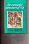 Wonderful Adventures of Nils (Children's Illustrated Classics) - Selma Lagerlof