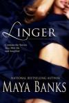 Linger - Maya Banks