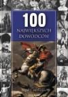 100 największych dowódców - Nigel Cawthorne