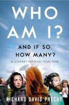 Who Am I and If So How Many?: A Journey Through Your Mind - Richard David Precht