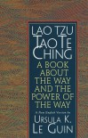 Lao Tzu : Tao Te Ching : A Book About the Way and the Power of the Way - Laozi, Ursula K. Le Guin, J.P. Seaton