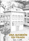 Una Mansión en Praga - Rocío Castrillo