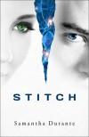 Stitch  - Samantha Durante