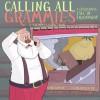 Calling All Grammies - A Christmas Tale of Friendship (Grammy's Gang Book 3) - Flo Barnett, Derek Bacon