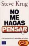 NO ME HAGAS PENSAR -