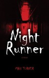 Night Runner - Max Turner