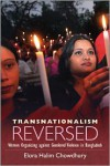Transnationalism Reversed: Women Organizing against Gendered Violence in Bangladesh - Elora Halim Chowdhury