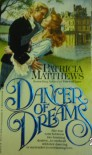 Dancer of Dreams - Patricia Matthews