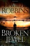 Broken Jewel - David L. Robbins