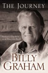 The Journey: Living by Faith in an Uncertain World - Billy Graham
