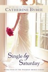 Single by Saturday  - Catherine Bybee