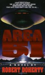 Area 51 - Robert Doherty, Bob Mayer