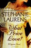 What Price Love? (Cynster, #13) - Stephanie Laurens