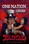 One Nation Under Blood - Tarin P. Lupo