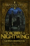 Sorcerers of the Nightwing (Book One - The Ravenscliff Series) - Geoffrey Huntington