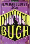 Das Dunkelbuch (Miss Temple & ihre Gefährten, #2) - Gordon Dahlquist, Susanna Mende