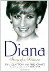 Diana: Story of a Princess - Tim Clayton, Phil Craig