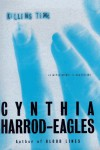 Killing Time - Cynthia Harrod-Eagles