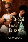 An American Lamb in Europe - Rob Colton