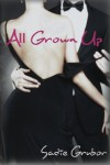 All Grown Up - Sadie Grubor