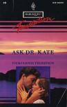 Ask Dr. Kate - Vicki Lewis Thompson