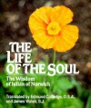 The Life of the Soul: The Wisdom of Julian of Norwich - Kathleen Walsh
