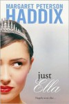 Just Ella - Margaret Peterson Haddix