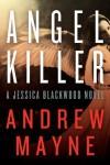 Angel Killer - Andrew Mayne