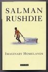 Imaginary Homelands - Salman Rushdie