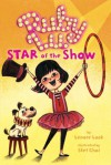 Ruby Lu, Star of the Show (Ruby Lu (Quality)) - Lenore Look, Stef Choi