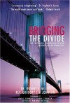 Bridging the Divide: The Continuing Conversation between a Mormon and an Evangelical - Robert L. Millet, Gregory C.V. Johnson