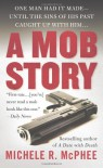 A Mob Story - Michele R. McPhee