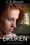 BROKEN (#2 in The Crystor Series) - C.K. Bryant