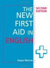 The New First Aid in English - Angus Maciver
