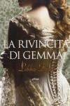 La rivincita di Gemma - Libba Bray