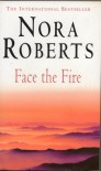 Face the Fire - Nora Roberts