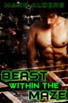 Beast within the Maze - Mark Alders