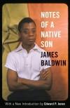 Notes of a Native Son - James Baldwin, Edward P. Jones