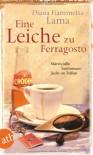 Eine Leiche Zu Ferragosto Maresciallo Santomauro Fischt Im Trüben ; Kriminalroman - Diana Fiammetta Lama, Esther Hansen
