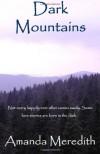 Dark Mountains - Amanda Meredith