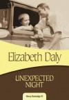 Unexpected Night: Henry Gamadge #1 - Elizabeth Daly