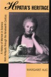Hypatia's Heritage (Beacon Paperback) - Margaret Alic