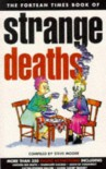 """Fortean Times"" Book of Strange Deaths -"