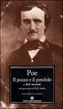 Il pozzo e il pendolo e altri racconti - Edgar Allan Poe, Elio Vittorini, Delfino Cinelli, Julian Symmons