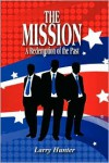 The Mission - Larry Hunter